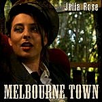 Julia Rose Melbourne Town