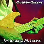 Graham Greene Waltzing Matilda