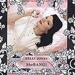 Kelly Jones Shebang!