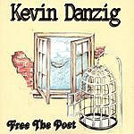 Kevin Danzig Free The Poet