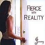 Jenny Fierce With Reality