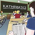 Kathematics Add It Up