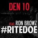 Den 10 Rite Doe (Feat. Ron Browz)