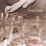 Donal Hinely Ghost Fiddle Suite
