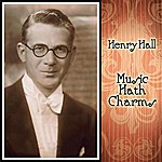 Henry Hall Music Hath Charms