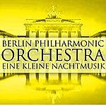 Berlin Philharmonic Orchestra Eine Kleine Nachtmusik
