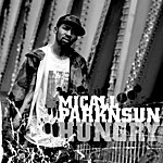 Micall Parknsun Hungry/Somehow