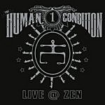 The Human Condition Live At Zen