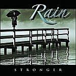 Rain Stronger
