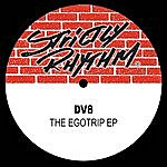 DV8 The Egotrip Ep