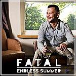Fatal Endless Summer