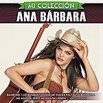 Ana Bárbara Mi Colección