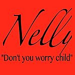 Nelly Don't You Worry Child (Single)