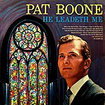 Pat Boone He Leadeth Me