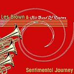 Les Brown & His Band Of Renown Sentimental Journey