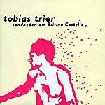 Tobias Trier Sandheden Om Britina Castello