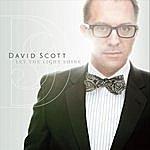 David Scott Let The Light Shine