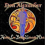 Don Alexander Absolute Love Birthing Undeniable Music