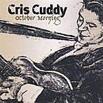 Cris Cuddy October Morning