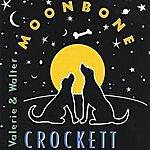 Valerie & Walter Crockett Moonbone