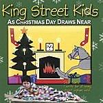 King Street Kids As Christmas Day Draws Near