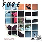 Marlowe Fuse, Act Two