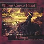 """Allison Crowe Tidings: 6 Songs For The Season Digital Only - For Cd See: """"Tidings"""""""