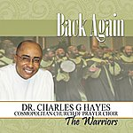 Dr. Charles G. Hayes Back Again