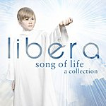 Libera Song Of Life – A Collection