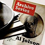 Al Jolson Archive Series - Al Jolson