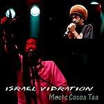Israel Vibration Meets Cocoa Tea