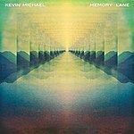 Kevin Michael Memory Lane