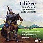 Royal Philharmonic Orchestra Gliere: Symphony No. 3 ('ilya Muromets'); Cello Concerto