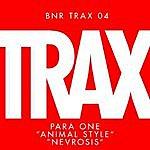 Para One Animal Style / Nevrosis