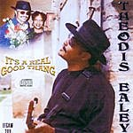 Theodis Ealey It's A Real Good Thang