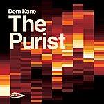 Dom Kane The Purist