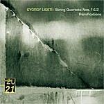 Hagen Quartett Ligeti: String Quartets / Ramifications Etc