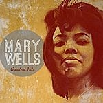 Mary Wells Mary Wells: Greatest Hits