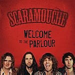 Scaramouche Welcome To The Parlour