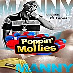 Manny Poppin' Mollies