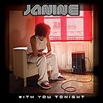 Janine With You Tonight