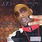 J.T. J.T.'s Musical Thoughts, Vol. 1