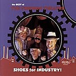 The Firesign Theatre Shoes For Industry! The Best Of The Firesign Theatre