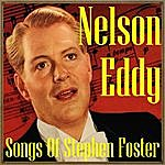 Nelson Eddy Songs Of Stephen Foster