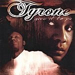 "Tyrone Give It To Ya ""The Single"""