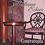 Contratopia Ballroom Echoes