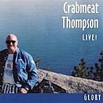 Crabmeat Thompson Glory