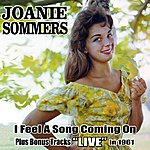 Joanie Sommers I Feel A Song Coming On: Plus Joanie Live In '61!