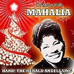 Mahalia Jackson Hark!the Herald Angels Sing: Christmas With Mahalia