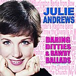 Julie Andrews Daring Ditties And Baudy Ballads